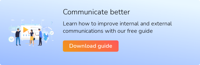 Communicate better Learn how to improve internal and external communications with our free guide Download guide