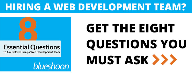 Want to learn the 6 Essential Questions to Ask Before Hiring Your Web Development Team?
