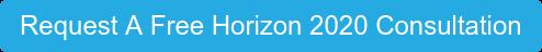 Request A Free Horizon 2020 Consultation