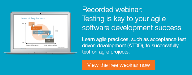 Free recorded webinar: Testing is key to your agile software development success