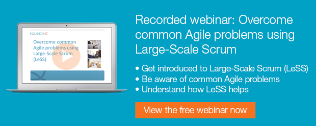 Recorded webinar: Overcome common Agile problems using Large-Scale Scrum