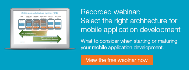 Free recorded webinar: Select the right architecture for mobile application development