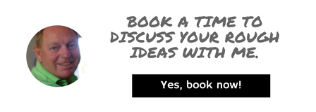 Book a time to discuss your rough ideas with me.