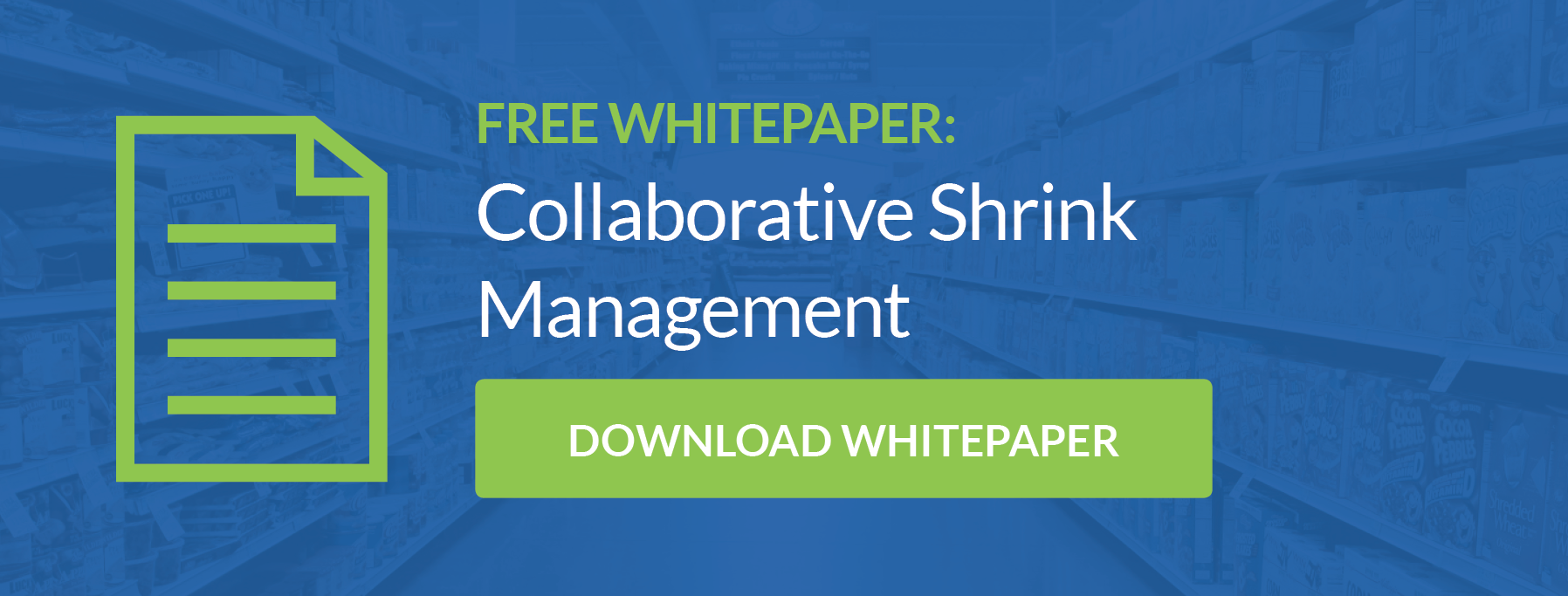 Get Your Collaborative Shrink Management Whitepaper