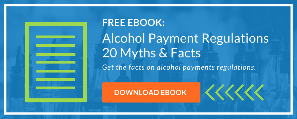 Free Ebook! 20 Myths and Facts on Alcohol Payment Regulations