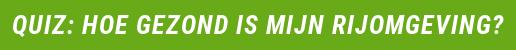 Quiz: Hoe gezond is mijn rijomgeving?