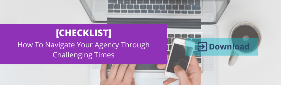 checklist-to-navigating-your-agency-through-challenging-times
