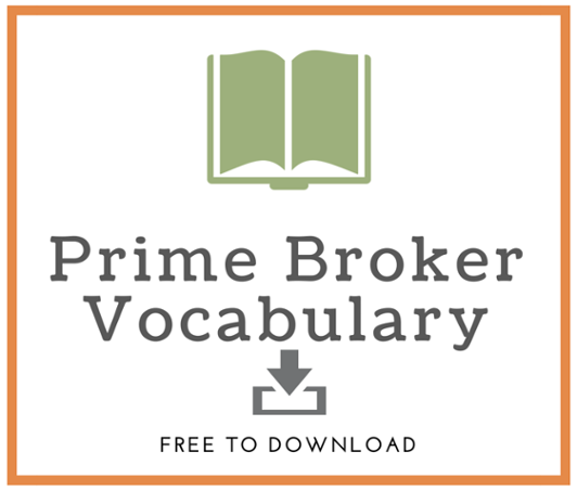 Download The Ultimate Glossary: Prime Broker Terms You Should Know