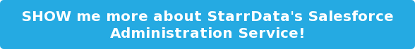 SHOW me more about StarrData's Salesforce Administration Service!