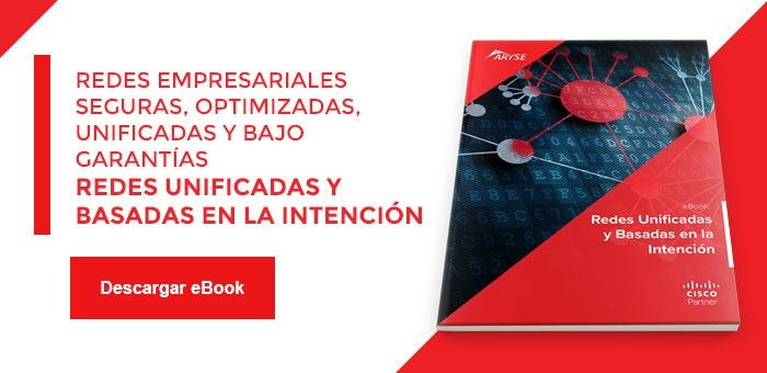 CTA eBook - Cisco revoluciona las Redes Unificadas y Basadas en la Intención