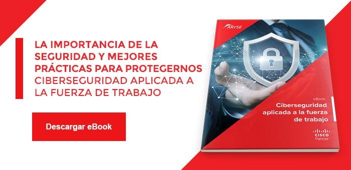 CTA eBook - Ciberseguridad aplicada a la fuerza de trabajo