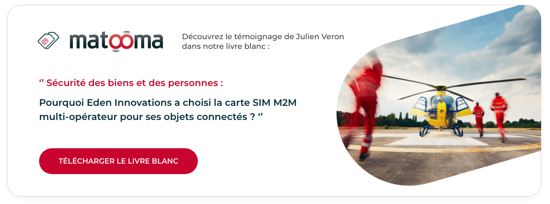 Sécurité des biens et des personnes : pourquoi Eden Innovations a choisi la carte SIM M2M multi-opérateur pour ses objets connectés ?