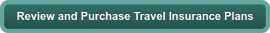 Review and Purchase Travel Insurance Plans