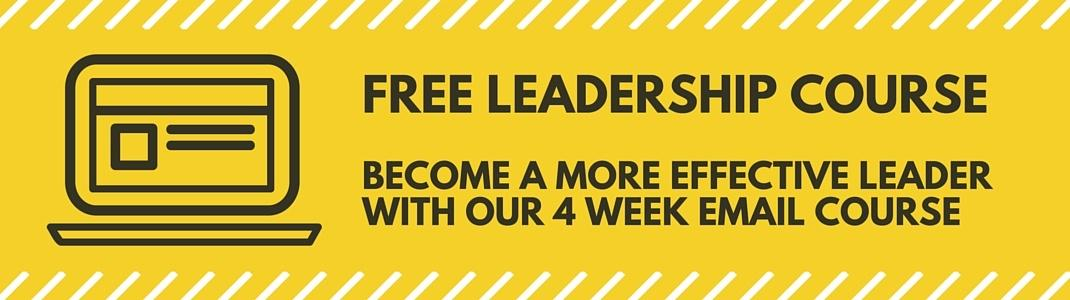 Free Email Course: Become an Effective Leader in Four Weeks