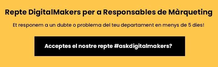 Campanya #askdigitalmakers