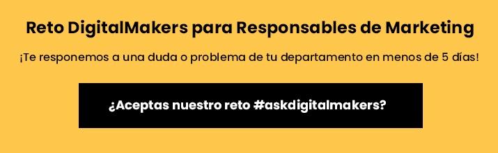 ¿Aceptas nuestro reto #askdigitalmakers?
