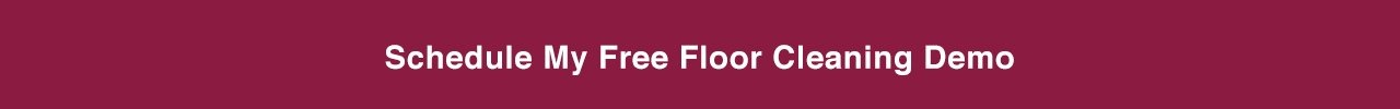 Free Floor Cleaning Demo