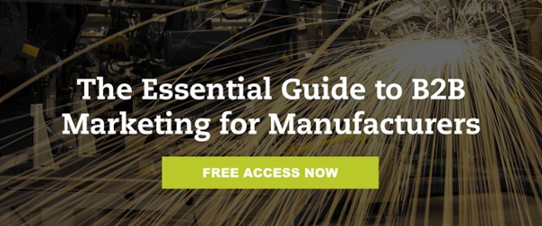 Free Guide: The Essential Guide to B2B Marketing for Manufacturers