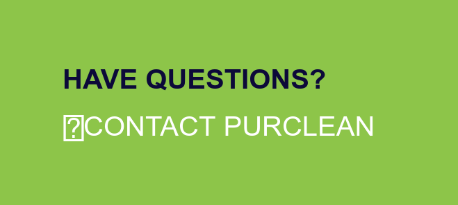 Have Questions?  Contact PurClean