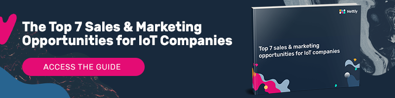 Top sales and marketing opportunities for IoT