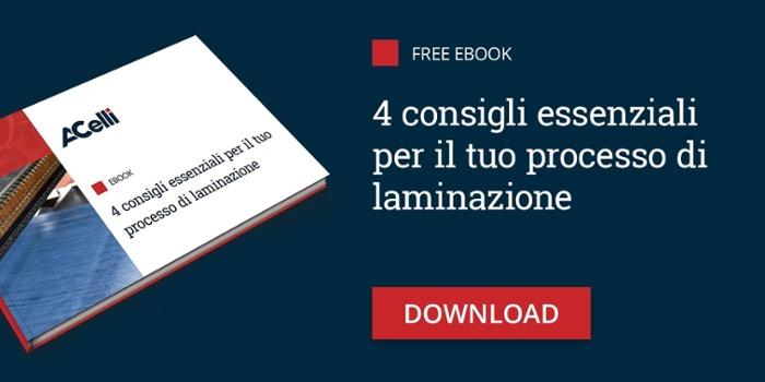 4 Consigli Essenziali per il Tuo Processo di Laminazione