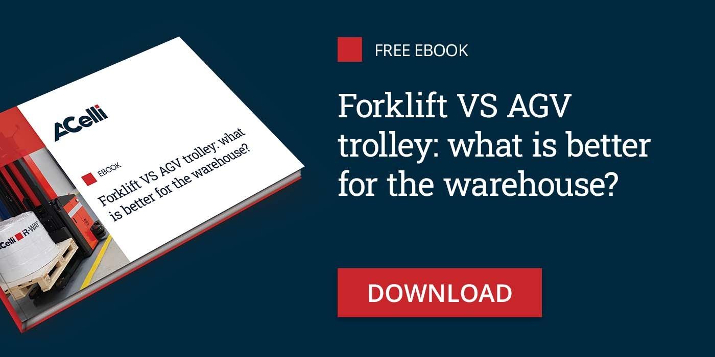 Forklift VS AGV trolleys