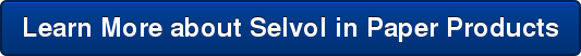 Learn More about Selvol in Paper Products