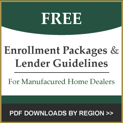 Enrollment Packages & Lender Guidelines for Manufactured Home Dealers