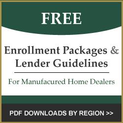 Enrollment Packages & Lender Guidelines for Manufactured Home Dealers