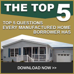 The Top 5 Questions Every Manufactured Home Borrower Asks