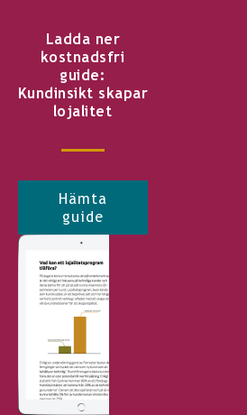 Ladda ner kostnadsfri guide: Kundinsikt skapar lojalitet Hämta guide <http://info.stretch.se/se-guide-kundinsikt-skapar-lojalitet>