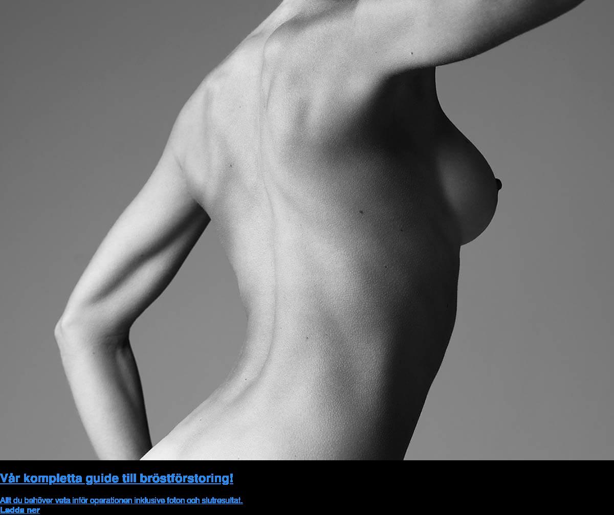 Vår kompletta guide till bröstförstoring! Allt du behöver veta inför operationen inklusive foton och slutresultat. Ladda  ner
