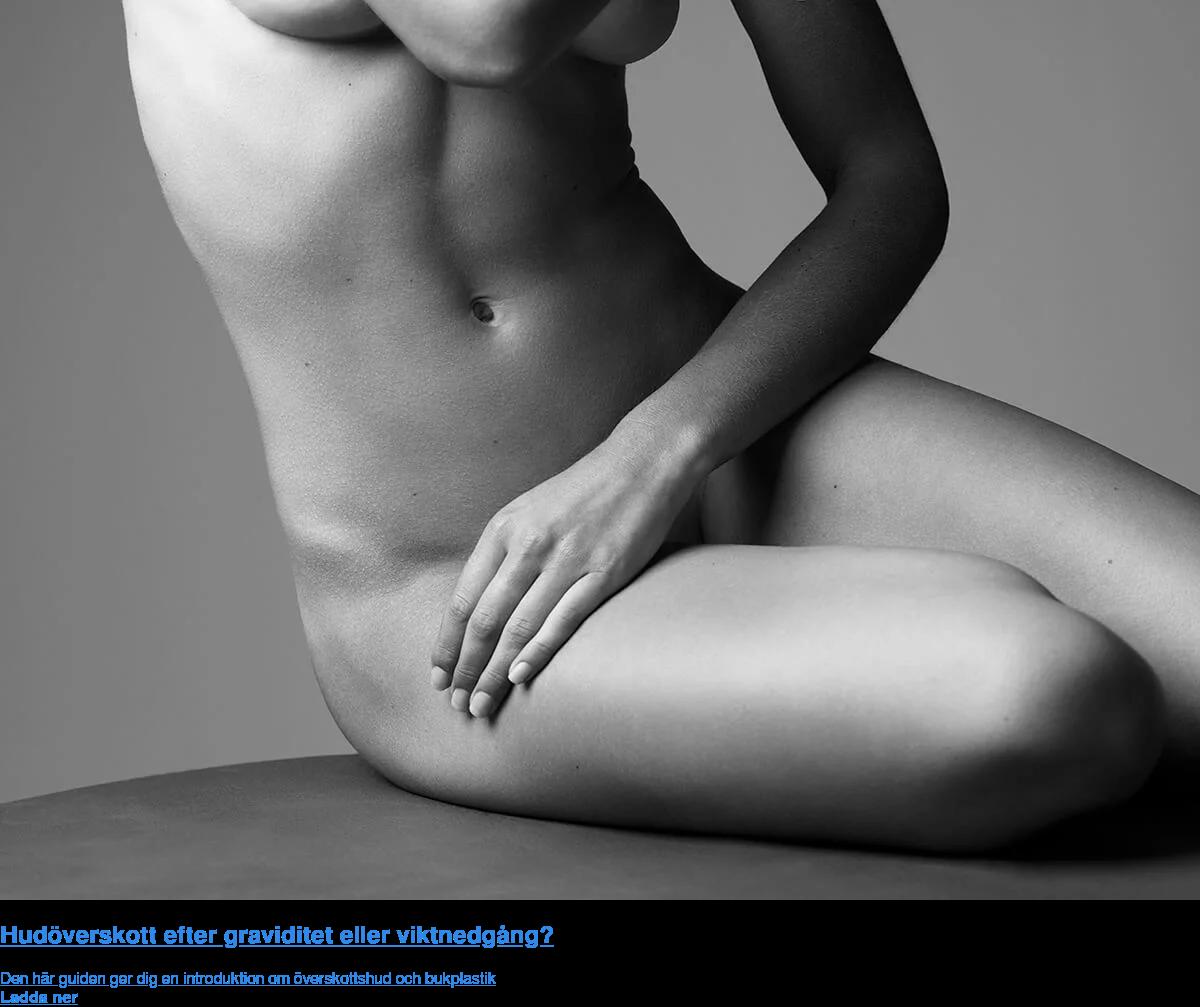 Hudöverskott efter graviditet eller viktnedgång? Den här guiden ger dig en introduktion om överskottshud och bukplastik Ladda  ner