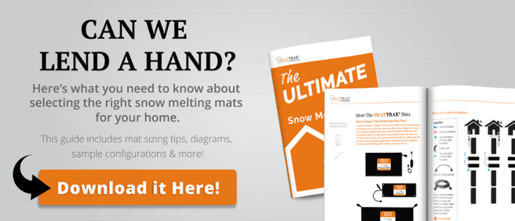 Can We Lend a Hand? The Ultimate Homeowners Guide to Snow Melting Mats | HeatTrak