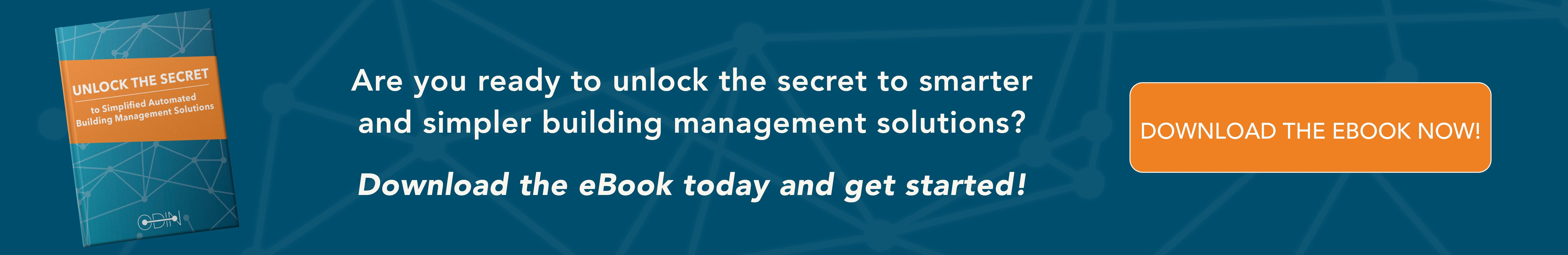 Unlock the Secret to Simplified Automated Building Management Solutions