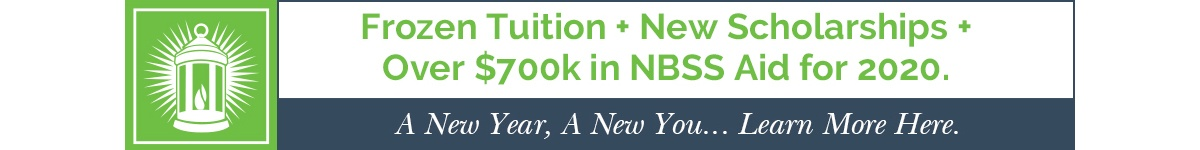 Frozen Tuition + New Scholarships + Over $700k in NBSS aid for 2020. Learn more here.
