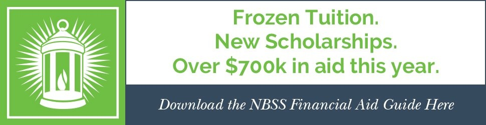 Frozen Tuition + New Scholarships + Over $700k in NBSS aid for 2020. Download the NBSS Financial Aid Guide here.