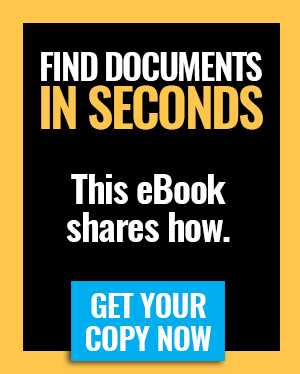Turn that frown upside down. This eBook shows you how document management helps you find files in seconds. Download now.