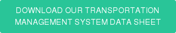 DOWNLOAD OUR TRANSPORTATION MANAGEMENT SYSTEM DATA SHEET