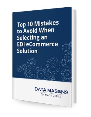 "Get the ""Top 10 Mistakes When   Selecting an EDI Solution"" Brief"