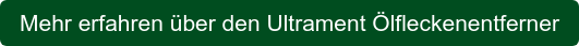 Mehr erfahren über den Ultrament Ölfleckenentferner