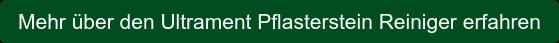 Mehr über den Ultrament Pflasterstein Reiniger erfahren