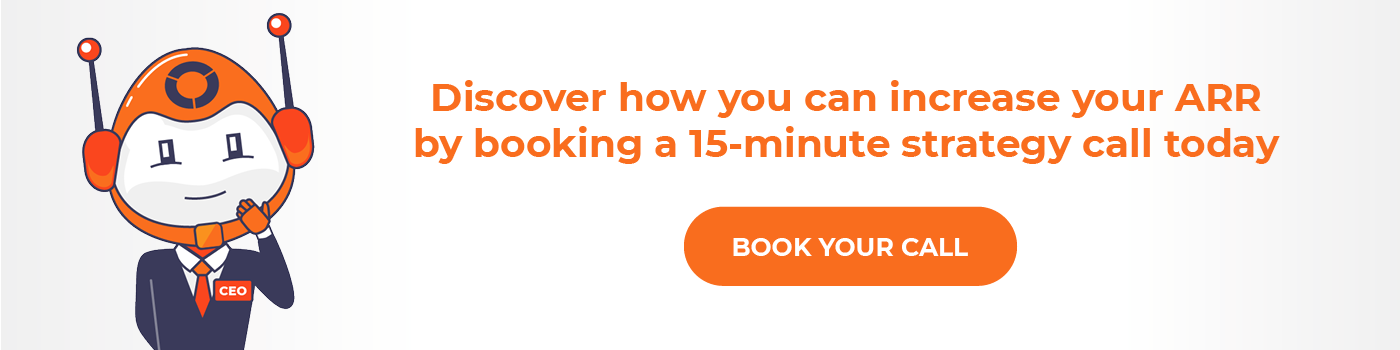 Discover how you can increase your ARR by booking a 15-minute strategy call today