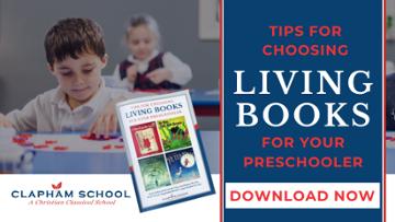 Tips for Choosing Living Books for Your Pre-Schooler