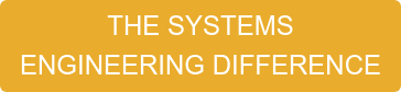 THE SYSTEMS ENGINEERING DIFFERENCE