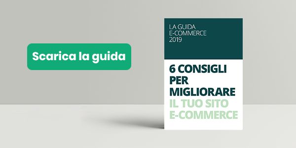 La guida e-commerce 2019