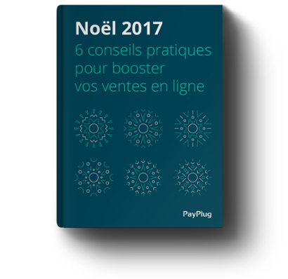 eBook de Noël e-commerce PayPlug conseils