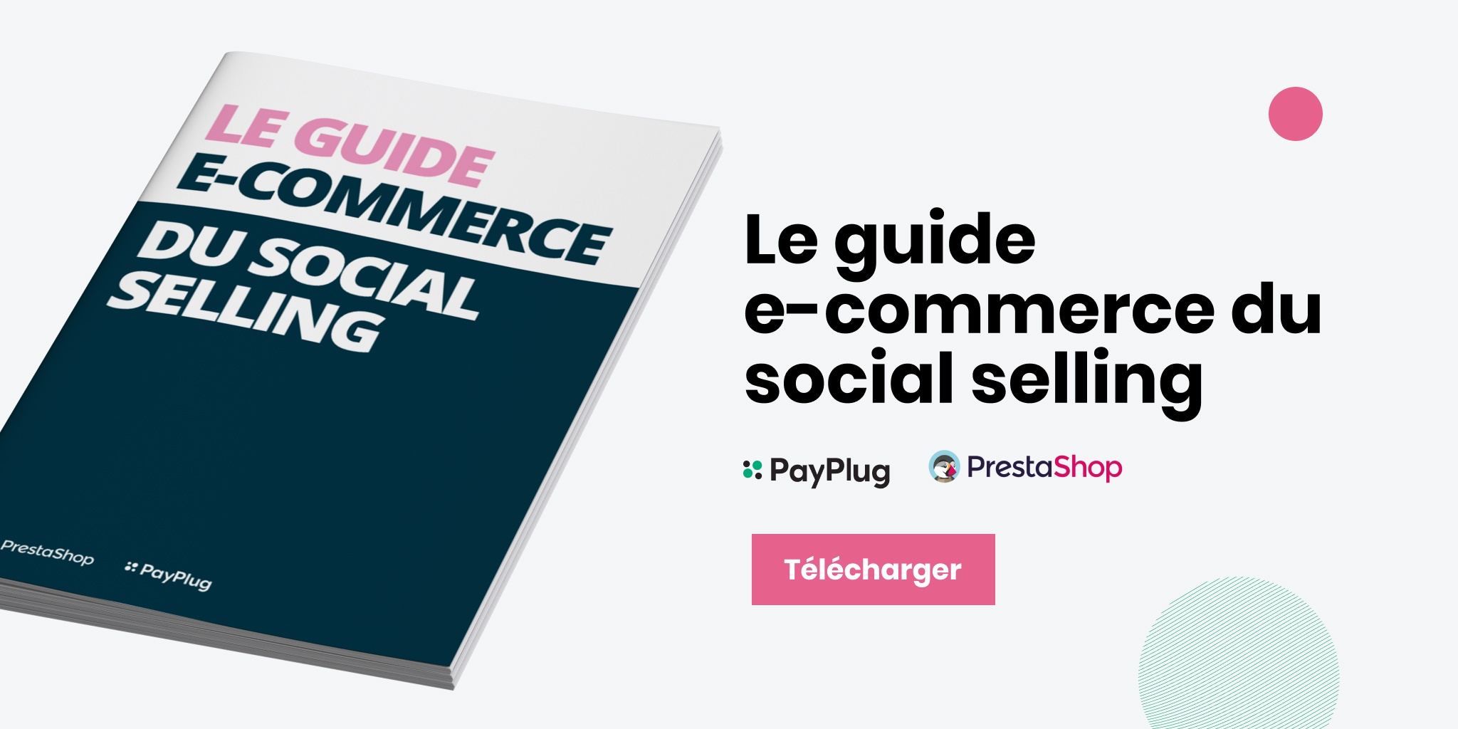 Le guide e-commerce du social selling