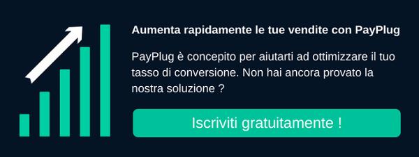 aumenta le tue vendite con PayPlug