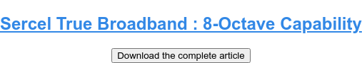 Sercel True Broadband : 8-Octave Capability Download the complete article